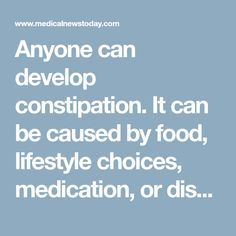 Anyone can develop constipation. It can be caused by food, lifestyle choices, medication, or disease. Chronic constipation can be unpleasant and uncomfortable and may affect a person's way of life. However, there is a variety of treatments available, and we look at 13 natural ways to treat the condition at home.