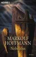 Markolf Hoffmann - Nebelriss
