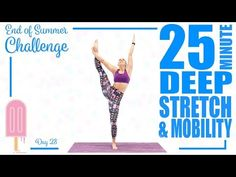 25 Minute Deep Stretch and Mobility