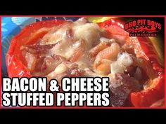 Bacon & Cheese Stuffed Peppers Recipe | BBQ Pit Boys