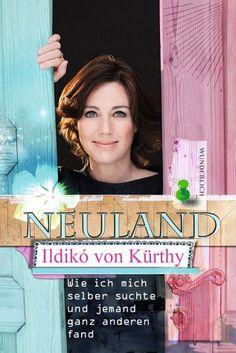 Ildikó von Kürthy - Neuland
