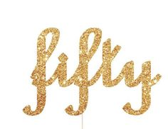 Fifty Cake Topper - 50th Birthday Party Decorations