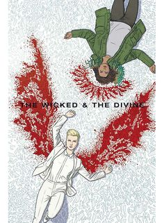 The Wicked and the Divine One of the best comic series I've read.