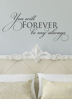 Black 'Forever Be My Always' Wall Decal
