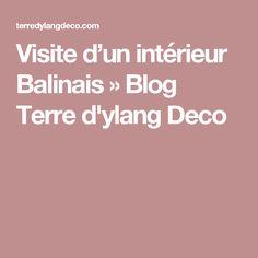 Visite d'un intérieur Balinais » Blog Terre d'ylang Deco