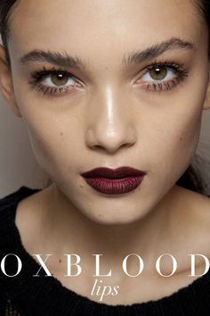 Oxblood Lipstick. A great option for a deeper red lip! Fall Makeup Trends  WANT LONGER, FULLER #LASHES? VISIT WWW.LATISSECOUPON.COM AND LEARN HOW #LATISSE WILL REVOLUTIONIZE YOUR #EYES !!