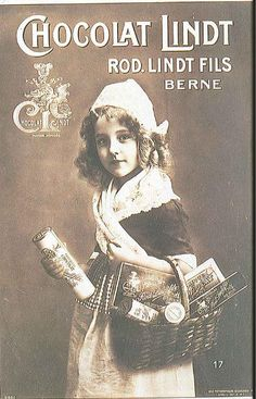 100+ years old.  Crazy.  A photographic poster for the Lindt brand - c. 1910