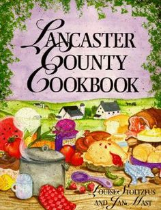 Lancaster County Cookbook by Louise Stoltzfus. Save 9 Off!. $12.68. Publisher: Good Books (October 25, 1993). Author: Louise Stoltzfus. Publication: October 25, 1993
