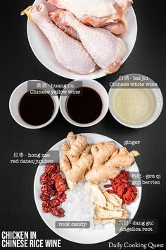 Ingredients to prepare chicken in Chinese rice wine: chicken, Chinese yellow rice wine, Chinese white rice wine, ginger, red dates, goji berries, Angelica root, and rock candy.