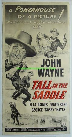 Italian western movie posters | TALL IN THE SADDLE MOVIE POSTER JOHN WAYNE R1954 THREE SHEET LB V.FINE ...
