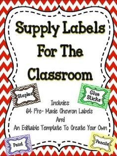 Supply Labels For The Classroom - This is a great set of chevron supply labels to help you organize your classroom. #labels   #tpt    #education