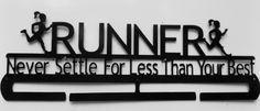 Runner Never Settle For Less Than Your Best by LeatonMetalDesigns on Etsy