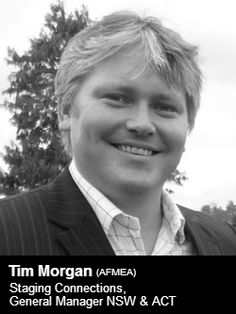 Staging Connections has welcomed industry professional, Tim Morgan (AFMEA) to the position of General Manager NSW & ACT. - See more at: http://www.eventconnect.com/pressreleases.aspx?pr=796#sthash.KjjxhfgI.dpuf