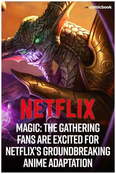Magic: The Gathering Fans Are Excited For Netflix's Groundbreaking Anime Adaptation. Netflix Streaming, Streaming Sites, Money Magic, Comic News, Upcoming Series, Sci Fi Thriller, Star Wars Rebels, Shows On Netflix, Wizards Of The Coast