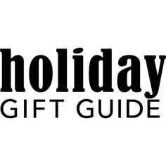 Holiday Gift Guide text ❤ liked on Polyvore featuring text, phrase, quotes and saying