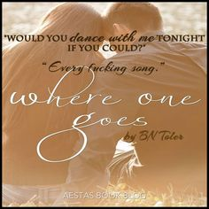 Where One Goes by BN Toler