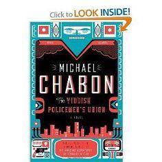 The Yiddish Policeman's Union: Michael Chabon: Amazon.com: Books