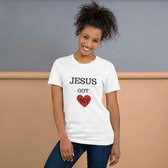 2e2b6223 Jesus got my heart tshirt, christian shirt, Short-Sleeve Unisex T-Shirt,  women clothing, best gift, girly tshirt
