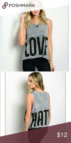 """**NWOT* """"Love-hate"""" muscle tee  NWOT, """" love hate"""" muscle tee in charcoal grey, 100% cotton I AM Tops Muscle Tees"""