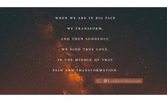 Qoutes about pain, finding love, strength, universe, stars, heaven, hope, faith. Finding Love, When Us, Qoutes, Strength, Universe, Heaven, Weather, Faith, Stars