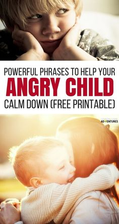 13 Powerful Phrases Proven to Calm an Angry Child via @lemonlimeadv great for kids with anxiety and adhd, too!