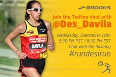 Join Hansons-Brooks runner Desi Davila and the Brooks Blog Ambassadors for  a Twitter chat 2a16f617c9a