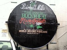 Burkett Mills in Penn Yan. Yes, you read correctly--that says The World's Largest Buckwheat Pancake. No, I don't know what buckwheat is. Penn Yan, Buckwheat Pancakes, River I, Finger Lakes, Lake Life, Sweet Home, York, Places, Travel