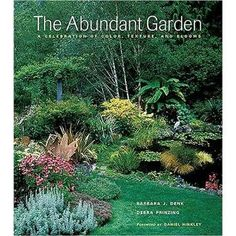 The Abundant Garden~  Debra Prinzing  Excellent!