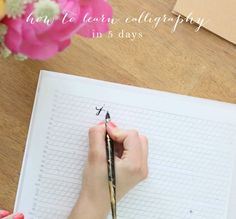 How to Learn Calligraphy in 5 Days   Practice Words