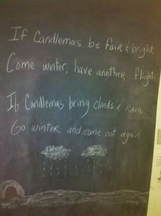 Week 5 - Candlemas verse, probably where the whole Groundhog day prediction comes from:)