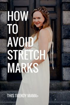 How to Avoid Stretch Marks. This is what i used to stop stretch marks when pregnant