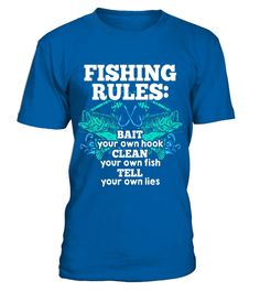 """# Fishing Rules Bait Your Own Hook Clean Own Fish Tell Own Lie .  Special Offer, not available in shops      Comes in a variety of styles and colours      Buy yours now before it is too late!      Secured payment via Visa / Mastercard / Amex / PayPal      How to place an order            Choose the model from the drop-down menu      Click on """"Buy it now""""      Choose the size and the quantity      Add your delivery address and bank details      And that's it!      Tags: Here Fishy Fishy…"""