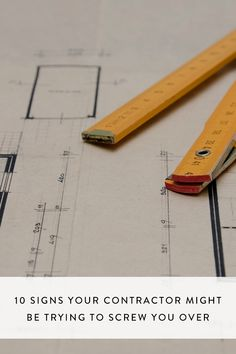10 Signs Your Contractor Might Be Trying to Screw You Over via @PureWow