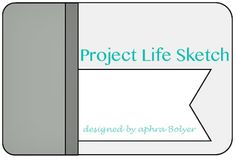 My Scrappy Life: Project Life: Sketches - Great 3x4 sketches for PL journaling