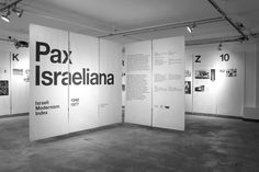 Client: Self initiated Date: April 2014 Pax Israeliana Exhibition and Book Pax Israeliana is a reference index of modernist works and terms from the golden age of Israel, found online, quoted and. Museum Exhibition Design, Exhibition Display, Exhibition Space, Design Museum, Stand Design, Display Design, Booth Design, Display Ideas, Signage Display