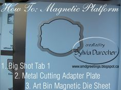 SMD Paper Arts: How To make your ow Magnetic Platform for Big Shot