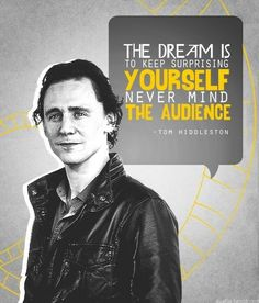 Just another of the billion reasons to love Tom Hiddleston ♥ Thomas William Hiddleston, Tom Hiddleston Loki, Favorite Quotes, Best Quotes, Famous Quotes, Best Motivational Speakers, Acting Quotes, Loki God Of Mischief, English Gentleman