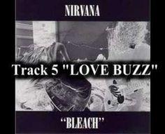 http://www.youtube.com/watch?v=IkKu3rDl0yw=PL3A275D29AECABA62 Nirvana - Love Buzz