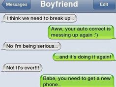 The 16 Funniest Break-Up Texts Ever - Autocorrect Fails and Funny Text Messages - SmartphOWNED Funny Breakup Texts, Breakup Humor, Funny Texts Jokes, Text Jokes, Funny Text Fails, Cute Texts, Funny Text Messages, Fail Texts, Break Up Texts