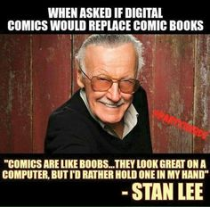 Stan Lee's response when asked if digital comics would replace comic books. Stan Lee's response when asked if digital comics would replace comic books. Avengers Movies, Marvel Movies, Marvel Funny, Marvel Dc, Disney Marvel, Dc Memes, Funny Memes, Cartoon Memes, Cartoons