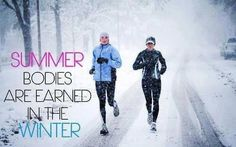 Summer bodies are earned in the winter! on Forever Slender  http://www.forever-slender.com/04/04/fitness-motivation #fitness #motivation #nutrition #diet #juiceplus #fitnessmotivation #workouts