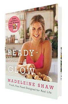 Ready, Steady, Glow von Madeleine Shaw http://www.amazon.de/dp/1409163385/ref=cm_sw_r_pi_dp_dNr6wb08J7JM2