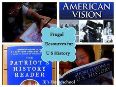 BJ's Homeschool - Our Journey Towards College: Frugal Resources for American History - Make Your Own Course OR Use a Prepared One