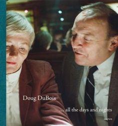 Doug DuBois: ..All the Days and Nights (Hardback) - Commo... https://www.amazon.com/dp/B00FFBG1AC/ref=cm_sw_r_pi_dp_x_hjvcAbXSW36E4