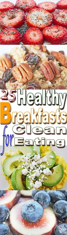 25 healthy breakfast options for eat clean diet.