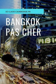 Bangkok pas cher, que faire avec un petit budget ? Bangkok Travel, Thailand Travel, Bangkok Trip, Laos Travel, Pattaya, Student Travel, Photos Voyages, Cheap Hotels
