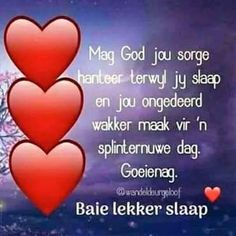 Good Night Wishes, Good Night Quotes, Evening Quotes, Evening Greetings, Goeie Nag, Afrikaans Quotes, Prayer Verses, Special Quotes, Wise Words
