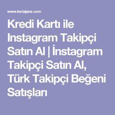 instagram takipçi satın al ucuz | İnstagram Takipçi Satın Al, Türk ...