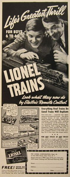 For Boys from 6-60! Awesome old Lionel Model Trains ad.