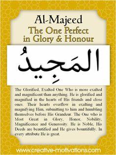 Names of Allah Al-Majeed Islam Religion, Islam Muslim, Islam Quran, Quran Verses, Quran Quotes, Qoutes, Muslim Quotes, Islamic Quotes, Allah In Arabic